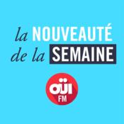 Podcast La Nouveauté De La Semaine OUI FM