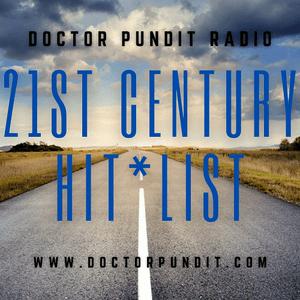 Radio Doctor Pundit - 21st Century Hit List