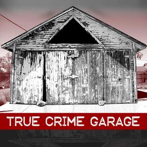 Podcast True Crime Garage