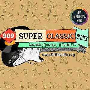 Radio 909 Super Classic Oldies!