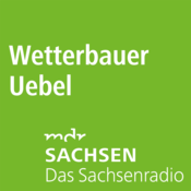 Podcast MDR SACHSEN - Wetterbauer Uebel
