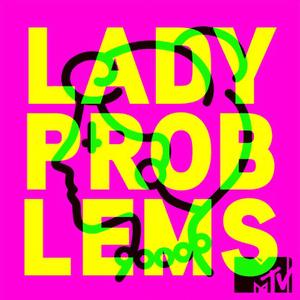Lady Problems