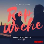 Radio Die Wundersame Rapwoche mit Staiger & Mauli