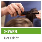 Podcast SWR4 Der Frisör