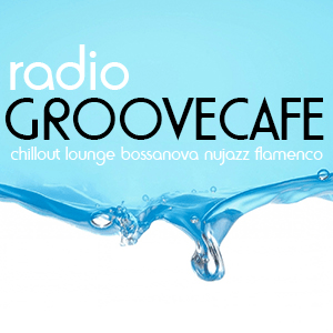 Radio Groovecafe The Chillout Experience