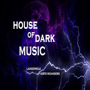 House of Dark Music