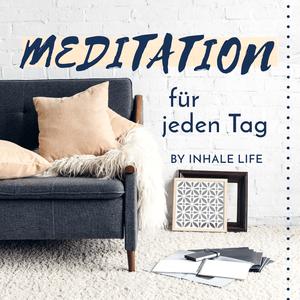 Podcast Meditation für jeden Tag