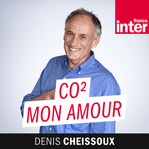 Podcast CO2 mon Amour - France Inter