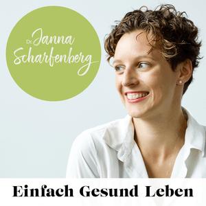Podcast Einfach Gesund Leben - Dein Podcast für ein einfach gesundes Leben