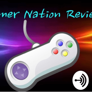 Podcast Gamer nation reviews