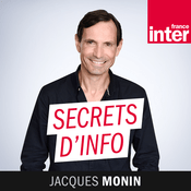Podcast France Inter - Secrets d'info