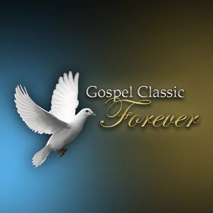 Gospel Classic Forever