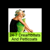 Radio 24-7 Niche Radio - Dreamboats and Petticoats