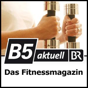 Podcast B5 aktuell - Das Fitnessmagazin