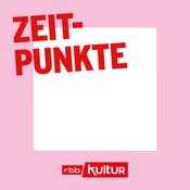 Podcast Zeitpunkte | rbbKultur