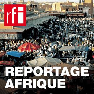 Podcast RFI - Reportage Afrique