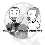 Podcast Monthly Manga Podcast