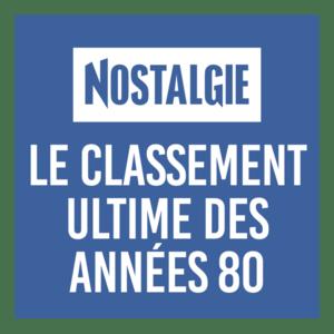 Radio NOSTALGIE LE CLASSEMENT ULTIME 80