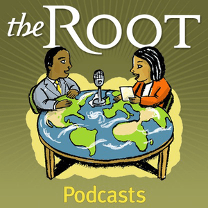 Podcast The Root Podcasts