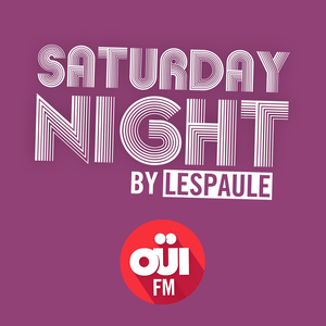 Podcast Saturday Night by Lespaule