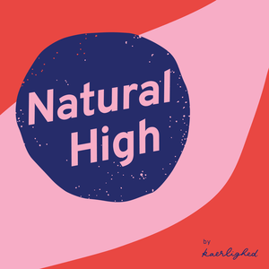 Podcast Natural High