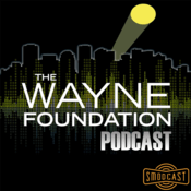 Podcast SModcast - The Wayne Foundation