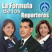Podcast La Fórmula de los Reporteros