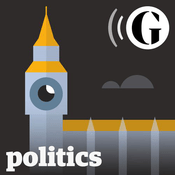 Podcast The Guardian UK: Politics Weekly