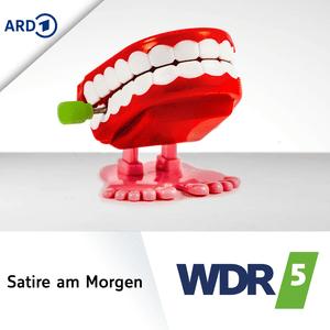 Podcast WDR 5 - Morgenecho: Satire am Morgen