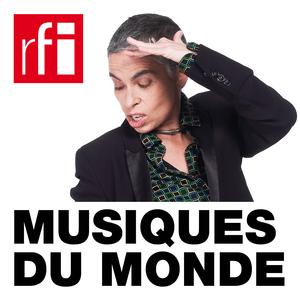 Podcast RFI - Musiques du monde