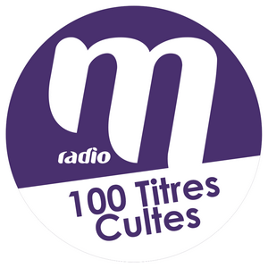 Radio M Radio 100 titres cultes