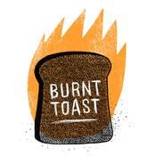 Podcast Burnt Toast