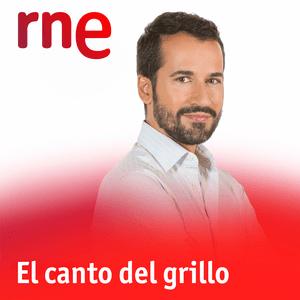 Podcast RNE - El canto del grillo