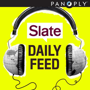 Slate's Daily Feed