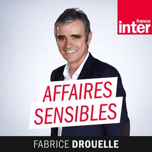 Podcast France Inter - Affaires sensibles