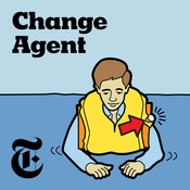 Podcast Change Agent - The New York Times