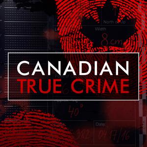 Podcast Canadian True Crime