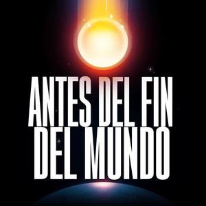 Podcast Antes del Fin del Mundo