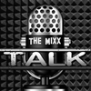 The MIXX Talk