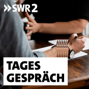 Podcast SWR2 Tagesgespräch