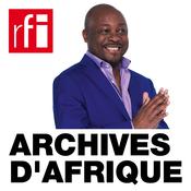 Podcast RFI - Archives d'Afrique