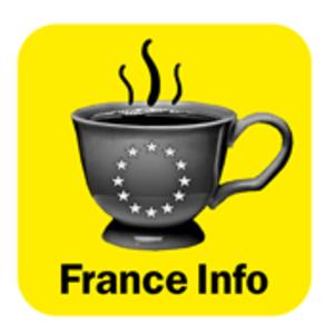 Podcast France Info  -  L'Europe au quotidien