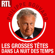 Podcast Les Grosses Têtes dans la nuit des temps - RTL