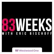 Podcast 83 Weeks with Eric Bischoff Podcast