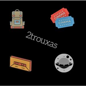 Podcast 2trouxas