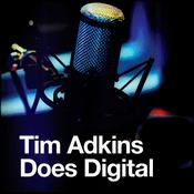 Podcast Tim Adkins Does Digital