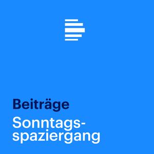 Podcast Sonntagsspaziergang - Deutschlandfunk