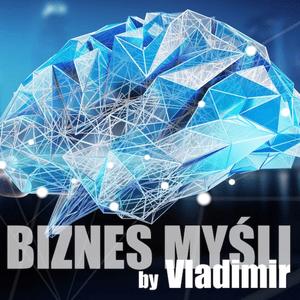Podcast Biznes Myśli