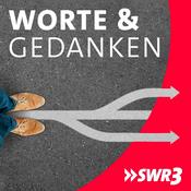 Podcast SWR3 - Worte und Gedanken