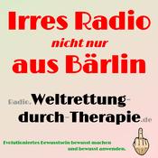 Radio Weltrettung durch Therapie - Irres Radio (nicht nur) aus Bärlin